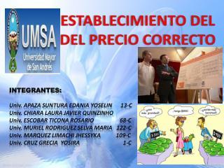 ESTABLECIMIENTO DEL DEL PRECIO CORRECTO