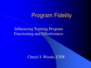 Program Fidelity