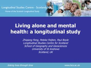 Living alone and mental health: a longitudinal study