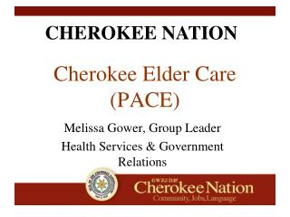 Cherokee Elder Care (PACE)