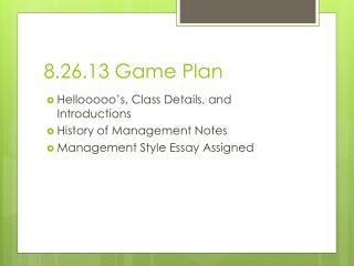 8.26.13 Game Plan