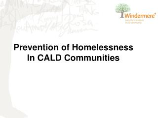 Prevention of Homelessness In CALD Communities