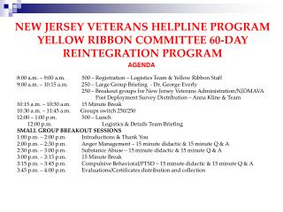 NEW JERSEY VETERANS HELPLINE PROGRAM YELLOW RIBBON COMMITTEE 60-DAY REINTEGRATION PROGRAM