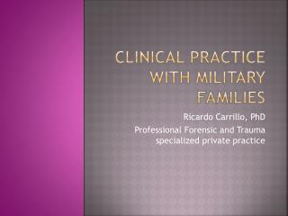 Clinical Practice with Military Families