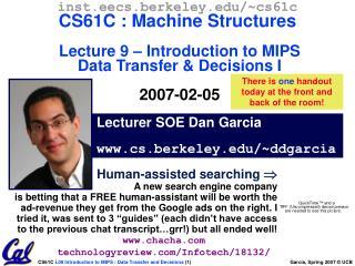 Lecturer SOE Dan Garcia www.cs.berkeley.edu/~ddgarcia