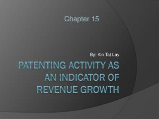 Patenting Activity as an Indicator of Revenue Growth