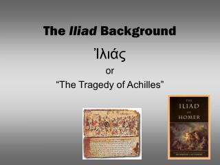 The  Iliad  Background
