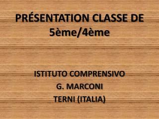 PRÉSENTATION CLASSE DE 5ème/4ème