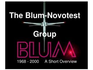 The Blum-Novotest Group
