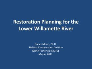 Restoration Planning for the Lower Willamette River