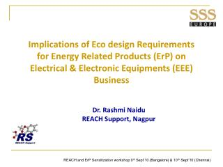 Implications of Eco design Requirements for Energy Related Products (ErP) on Electrical & Electronic Equipments (EEE) B