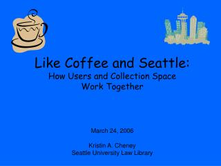 Like Coffee and Seattle: How Users and Collection Space Work Together