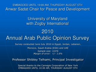 EMBAGOED UNTIL 10:00 AM, THURSDAY AUGUST 5TH Anwar Sadat Chair for Peace and Development   University of Maryland with Z