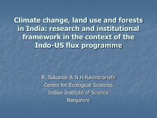 Climate change, land use and forests in India: research and institutional framework in the context of the Indo-US flux