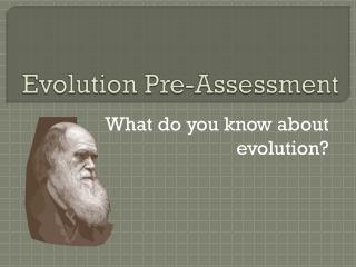 Evolution Pre-Assessment
