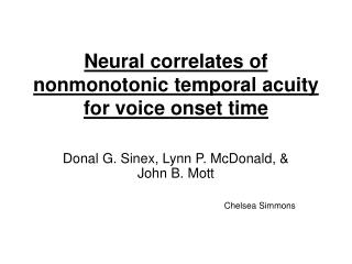 Neural correlates of nonmonotonic temporal acuity for voice onset time
