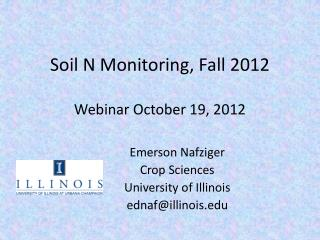 Soil N Monitoring, Fall 2012 Webinar October 19, 2012