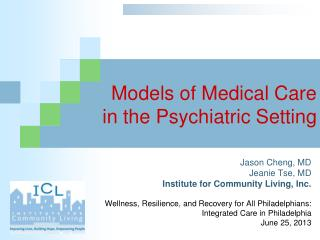 Models of Medical Care  in the Psychiatric Setting