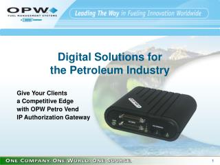 Digital Solutions for  the Petroleum Industry