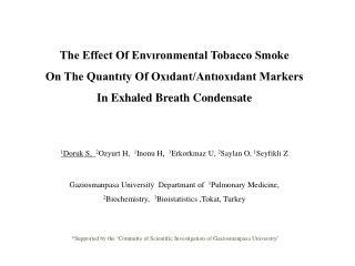 The Effect Of Envıronmental Tobacco Smoke  On The Quantıty Of Oxıdant/Antıoxıdant Markers  In Exhaled Breath Condensate