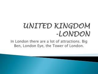 UNITED KINGDOM -LONDON