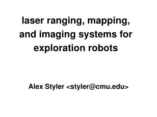 laser ranging, mapping, and imaging systems for exploration robots