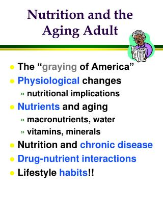 Nutrition and the Aging Adult