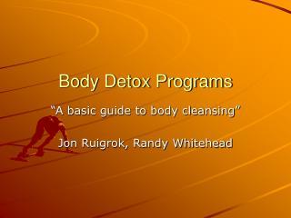 Body Detox Programs