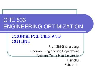 CHE 536  ENGINEERING OPTIMIZATION