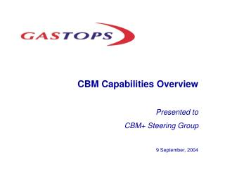 CBM Capabilities Overview Presented to CBM+ Steering Group