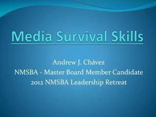 Media Survival Skills