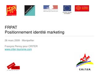 FRPAT Positionnement identité marketing