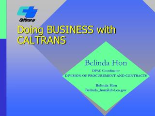 Doing BUSINESS with CALTRANS
