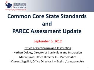 Common Core State Standards and PARCC Assessment Update
