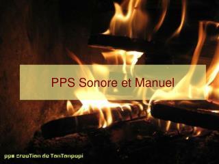 PPS Sonore et Manuel
