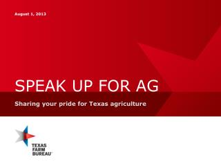 SPEAK UP FOR AG