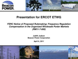 Presentation for ERCOT ETWG FERC Notice of Proposed Rulemaking: Frequency Regulation Compensation in the Organized Whol