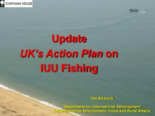 Update UK's Action Plan  on IUU Fishing