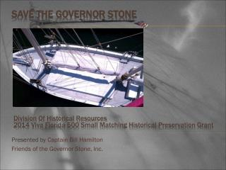 Save the Governor Stone