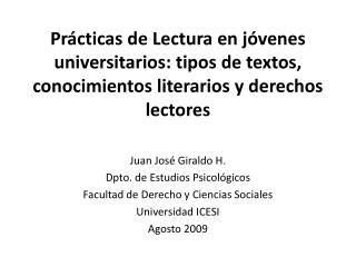 Prácticas de Lectura en jóvenes universitarios: tipos de textos, conocimientos literarios y derechos lectores
