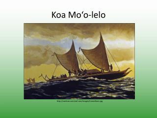 Koa  Mo'o-lelo