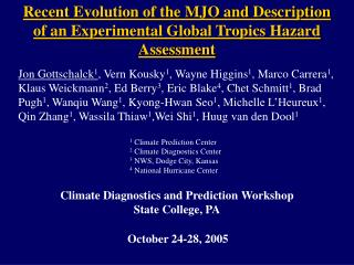 Climate Diagnostics and Prediction Workshop State College, PA