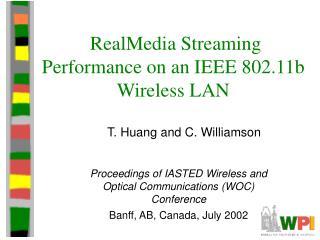 RealMedia Streaming Performance on an IEEE 802.11b Wireless LAN