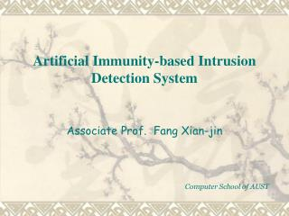Artificial Immunity-based Intrusion Detection System