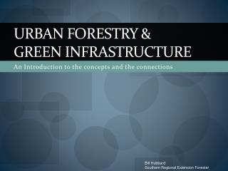 Urban forestry &  Green Infrastructure