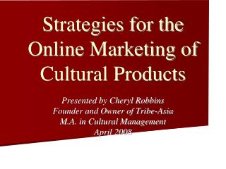 Strategies for the Online Marketing of Cultural Products