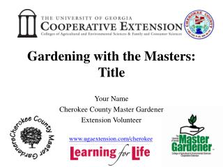 Gardening with the Masters: Title