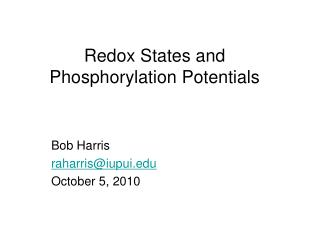 Redox States and Phosphorylation Potentials