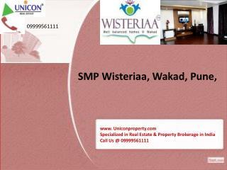 SMP Wisteriia Wakad Pune - Call @ 09999561111 Wisteriia Pune