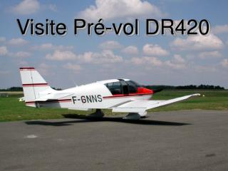 Visite Pré-vol DR420